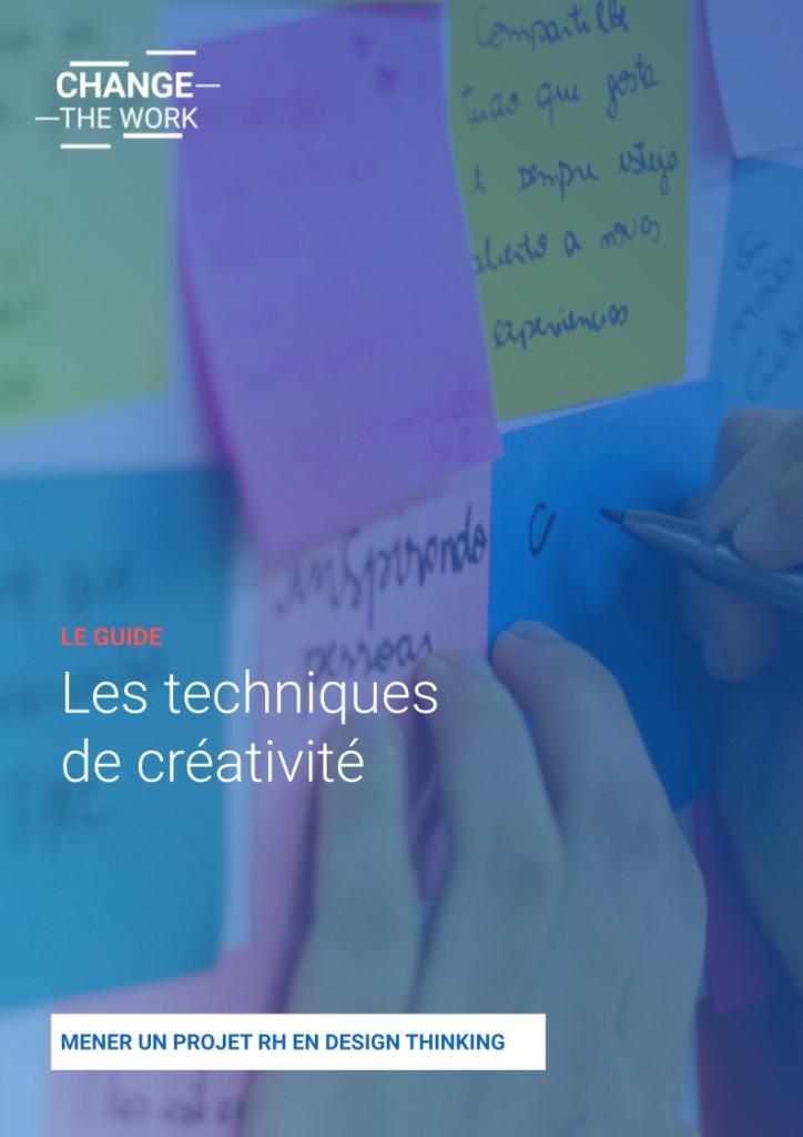 le guide des techniques de créativité utiles en design thinking